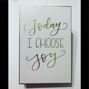 "Home Decor • ""Today I Choose Joy"""